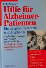 Gaby Schwarz: Hilfe für Alzheimer-Patienten / Ratgeber für Kranke und Angehörige