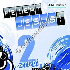 CD: FEIERT JESUS! 2 (Relaunch) - Lobpreis - Anbetung *NEU* °CM°