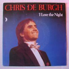 """CHRIS DE BURGH (SP 45T 7"""") I LOVE THE NIGHT - HOLLANDE 1984"""