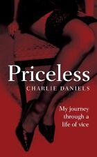 CHARLIE DANIELS ___ PRICELESS ___ BRAND NEW ___  (PROSTITUTION) ___ FREEPOST UK
