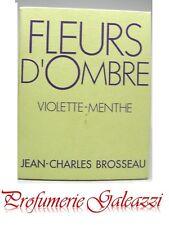 JEAN-CHARLES BROSSEAU FLEURS D'OMBRE VIOLETTE-MENTHE EDT NATURAL SPRAY - 50 ml