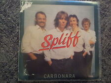 Spliff - Carbonara 7'' Spain SUNG IN ENGLISH/ITALIAN