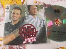 Love And Theft – Runnin' Out Of Air  Label: Sony Music  –UK Promo CD Single