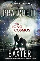 The Long Cosmos (Long Earth 5) by Pratchett, Terry, Baxter, Stephen