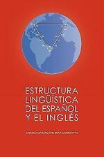 Estructura Linguística del Español y el Inglés (Spanish Edition)