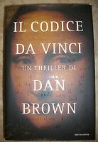 DAN BROWN  - IL CODICE DA VINCI - ED:MONDADORI - PRIMA EDIZIONE:2003 (CS)