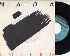 NADA  raro disco 45 giri MADE in ITALY Bolero STAMPA ITALIANA Sanremo 1987