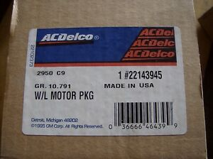 GENUINE GM 22143945 WINDOW POWER LIFT MOTOR ACDELCO CADILLAC OLDS CHEVY