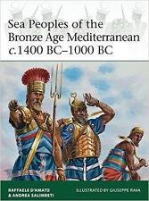 Osprey Elite 204: Sea Peoples of the Bronze Age Mediterranean c. 1400 BC-1000BC