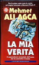 Mehmet Ali Agca, La mia verità, Ed. Newton & Compton, 1996