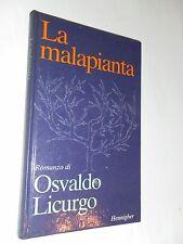 LA MALAPIANTA - OSVALDO LICURGO - HENNIGHER ED - 1984