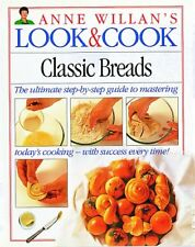 Classic Breads (Anne Willans Look and Cook)