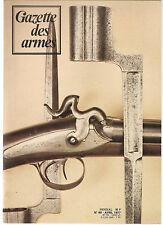 Gazette des armes N°48 avr-1977. le pétard/Galil/Herstal 22 UIT/fusils doubles..