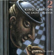 Great Deceiver 2: Live 1973-74 - King Crimson (2007, CD NEUF)