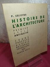 """HISTOIRE DE L'ARCHITECTURE """" ANTIQUITÉ """"  Paul Lelièvre 51 planches"""