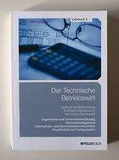 Der Technische Betriebswirt - Lehrbuch 3 (2014, Taschenbuch)