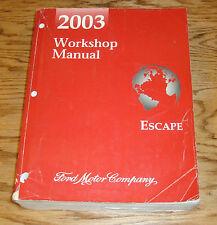 Original 2003 Ford Escape Shop Service Manual 03