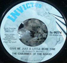 """*<* """"GIVE ME JUST A LITTLE MORE TIME"""" 1970 #3 CHAIRMEN OF THE BOARD CLEAN VG+ 45"""