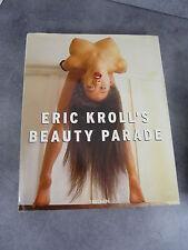 Eric Kroll's Beauty Parade Taschen 1997 neuf Curiosa érotisme