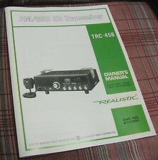 Realistic Trc-458 Navaho Am/Ssb Cb Radio Owners Manual w/schematic