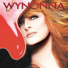 WHAT THE WORLD NEEDS NOW IS LOVE CD WYNONNA BRAND NEW SEALED