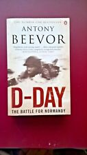 Antony Beevor-D-Day (The Battle for Normandy) P/B 1st Edition Penguin