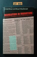 Revolution In Miniature By Braun , Mc Donald ELECTRONICS HISTORY BOOK LOT H66