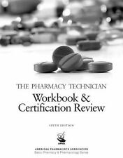 NEW, The Pharmacy Technician Workbook Certification Review 6e American...