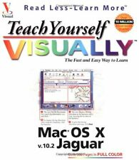 Teach Yourself Visually Mac OS X V10.2 Jaguar (Visual Read Less .9780764518027