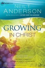 Growing in Christ : Deepen Your Relationship with Jesus: By Anderson, Neil T....