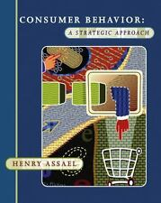 Consumer Behavior : A Strategic Approach by Henry Assael (2004, Hardcover)