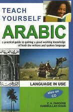 Teach Yourself Arabic: A Practical Guide to Gaining a Good Working Knowledge of