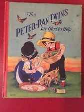 The Peter Pan Twins Are Glad to Help Rhoda Chase /Whitman 1928 Vintage BOOK