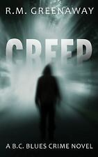 A B. C. Blues Crime Novel: Creep 3 by R. M. Greenaway murder softcover ARC NEW