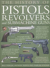 The History of Pistols, Revolvers and Submachine G..., Charles Stronge Paperback