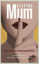 Keeping Mum: What if telling lies is the best way to be true?, 178352040X, New B