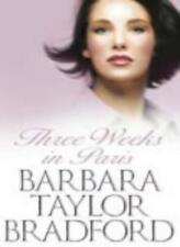 THREE WEEKS IN PARIS By BARBARA TAYLOR BRADFORD. 9780002261340