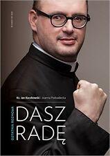 Dasz Rade Ostatnia ROZMOWA KS Jan Kaczkowski Polska Ksiazka Polish Book