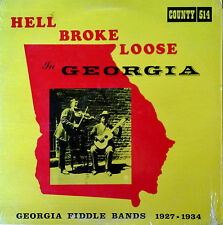 HELL BROKE LOOSE IN GEORGIA - GEORGIA FIDDLE BANDS 1927-34 - COUNTRY 514- '68 LP