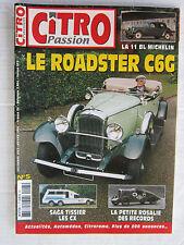 CITRO PASSION n° 5 /ROADSTER C6G/TRACTION 11 BL MICHELIN/ROSALIE des records