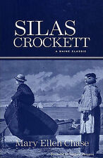 NEW Silas Crockett (Maine Classics) by Mary Ellen Chase