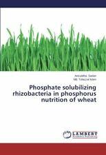 Phosphate Solubilizing Rhizobacteria in Phospho. Aniruddha.#*=