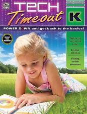 TECH TIMEOUT GRADE K - CARSON-DELLOSA PUBLISHING LLC (COR) - NEW PAPERBACK BOOK