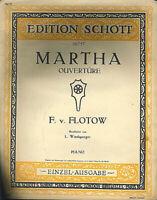"F. v. FLOTOW : "" Martha - Ouvertüre "" - alte Noten übergroß"