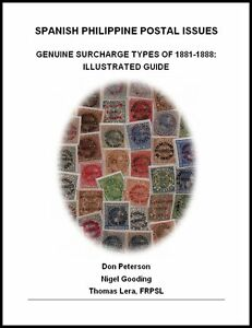 PHILIPPINES. GENUINE SURCHARGE TYPES OF 1881-1888 BOOK. **** DISCOUNT OFFER ****