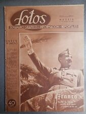 REVISTA FOTOS 2ª GUERRA MUNDIAL 28/03/1940 ESPECIAL FRANCO Y LA GUERRA CIVIL