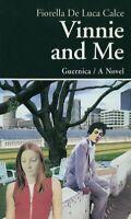 Vinnie y Me By de Luca Calce , Fiorella