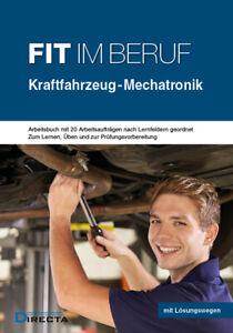 Fit im Beruf Kraftfahrzeug-Mechatronik KFZ NEU