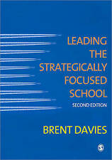 Leading the Strategically Focused School: Success And Sustainability, Very Good
