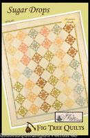 Quilt Pattern ~SUGAR DROPS~ by Fig Tree Quilts